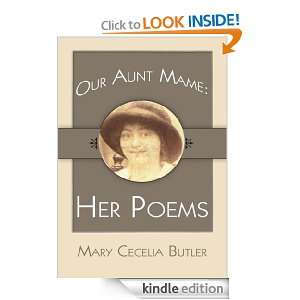 Our Aunt Mame Her Poems Mary Cecelia Butler  Kindle