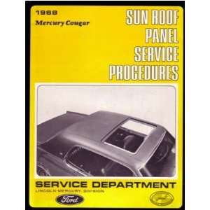 1968 MERCURY COUGAR Sun Roof Panel Service Manual