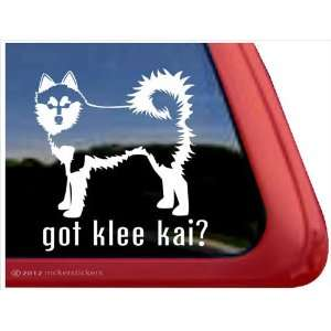 Got Klee Kai? ~ Alaskan Klee Kai Vinyl Window Auto Decal