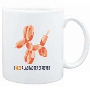 Mug White  I NEED A Labrador Retriever  Dogs  Sports