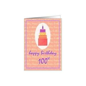100 Years Old Happy Birthday Stacked Cake Soft Touch Moments Card