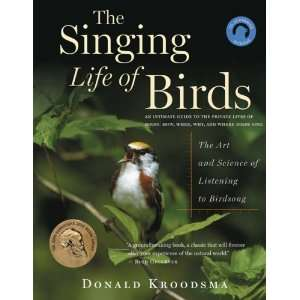 The Singing Life of Birds The Art and Science of