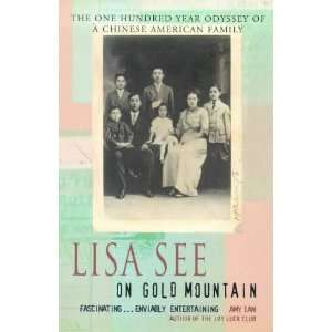 Mountain   The One Hundred Year Odyssey of a Chinese American Family