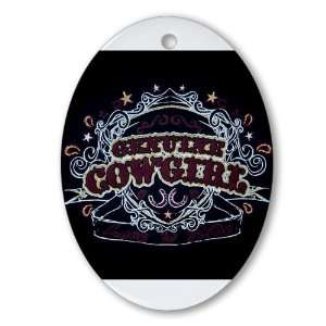 Ornament (Oval) Genuine Cowgirl Love To Ride