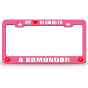 MY HEART BELONGS TO A KOMONDOR Dog Pet Steel Metal Auto License Plate