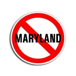 NO Anti MARYLAND   Window Bumper Laptop Sticker